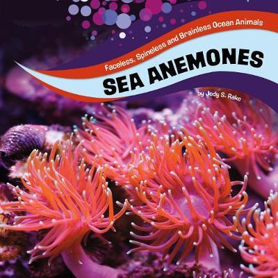 Sea Anemones by Jody Sullivan Rake