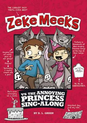 Zeke Meeks vs Annoying Princess Sing-Along book