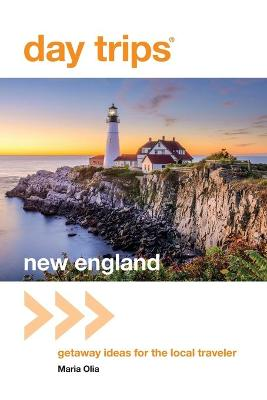 Day Trips (R) New England by Maria Olia