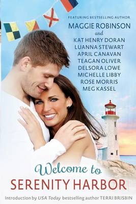 Welcome to Serenity Harbor - A Pine Tree State of Mind Anthology by Terri Brisbin