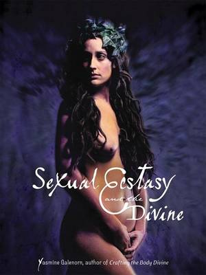 Sexual Ecstasy and the Divine book