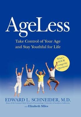 Ageless by EDWARD L. SCHNEIDER