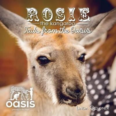 Rosie the Kangaroo: Tails from the Oasis by Linda Goldner