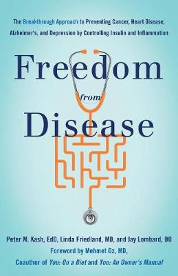 Freedom from Disease by Linda Friedland