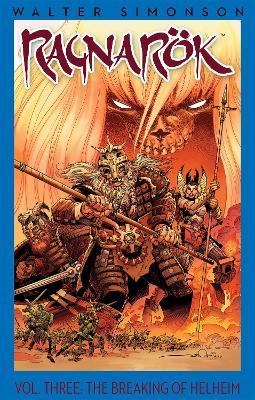 Ragnarok, Volume 3: The Breaking of Helheim by Walter Simonson