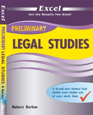 Excel Preliminary Legal Studies by