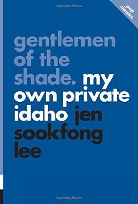 Gentlemen Of The Shade: My Own Private Idaho by Jen Lee