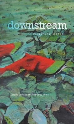 downstream by Dorothy Christian