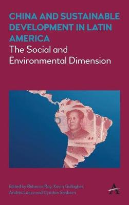 China and Sustainable Development in Latin America by Rebecca Ray