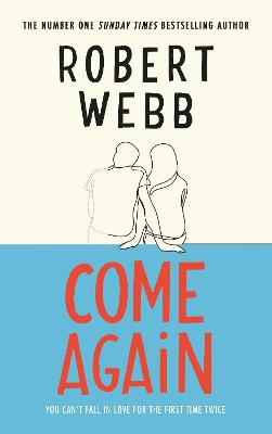Come Again by Robert Webb