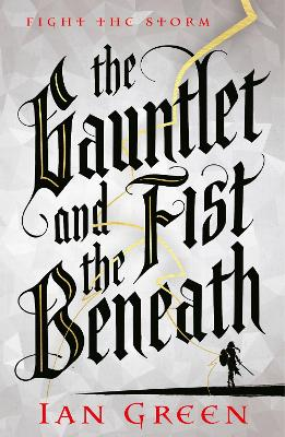 The Gauntlet and the Fist Beneath book