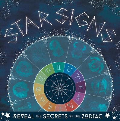 Star Signs: Reveal the secrets of the zodiac book