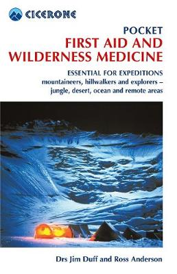 Pocket First Aid and Wilderness Medicine by Jim Duff