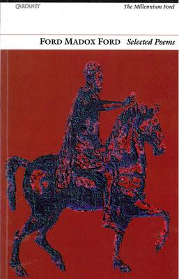 Selected Poems: Ford Madox Ford by Ford Madox Ford