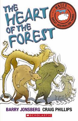 Mates: Heart of the Forest by Barry Jonsberg