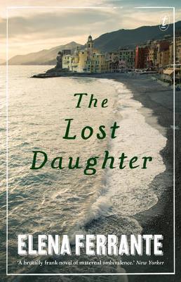 The Lost Daughter by Elena Ferrante