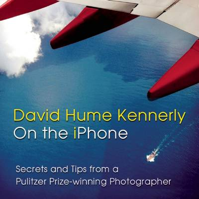 David Hume Kennerly on the iPhone by David,Hume Kennerly