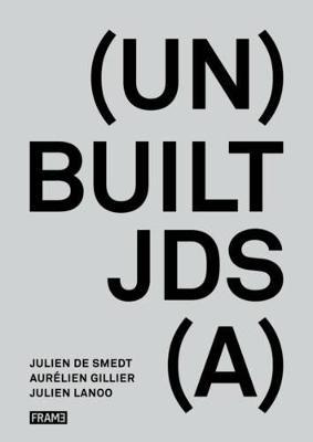 (Un)Built JDS(A) by Julien De Smedt