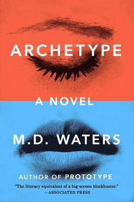 Archetype by M D Waters