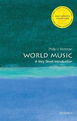 World Music: A Very Short Introduction by Philip V. Bohlman
