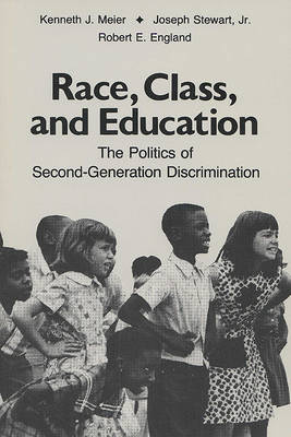 Race, Class and Education by Kenneth J. Meier