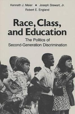 Race, Class and Education by Kenneth J. Meier