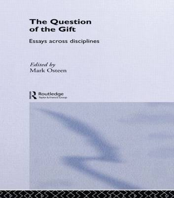 The Question of the Gift by Mark Osteen