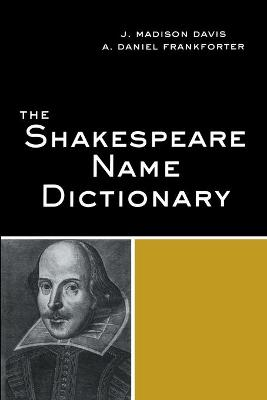 Shakespeare Name Dictionary by J. Madison Davis