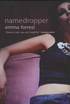Namedropper by Emma Forrest