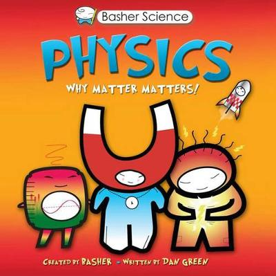 Basher Science: Physics book
