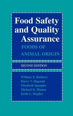 Food Safety and Quality Assurance by William T. Hubbert