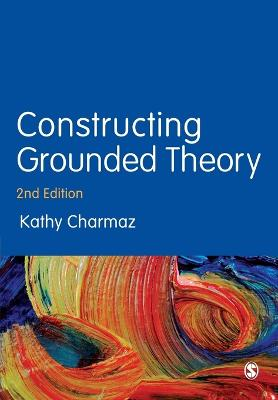 Constructing Grounded Theory by Kathy Charmaz