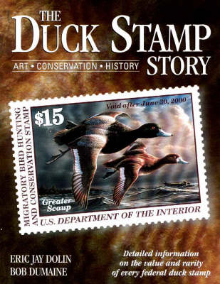The Duck Stamp Story by Eric Jay Dolin