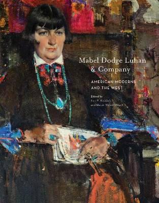 Mabel Dodge Luhan & Company by Lois Palken Rudnick