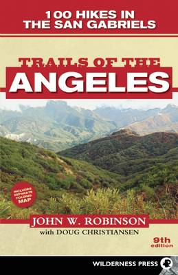 Trails of the Angeles by John W. Robinson