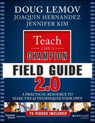 Teach Like a Champion Field Guide 2.0 book