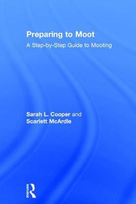Preparing to Moot by Sarah L. Cooper