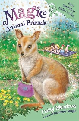 Magic Animal Friends: Polly Bobblehop Makes a Mess book