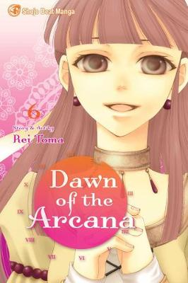 Dawn of the Arcana, Vol. 6 by Rei Toma