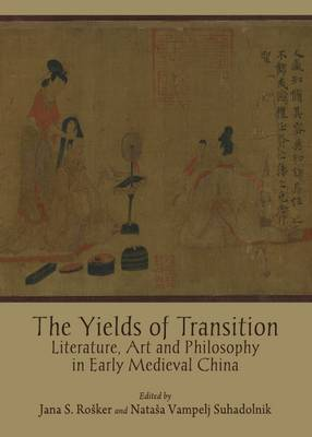Yields of Transition by Jana S. Rosker