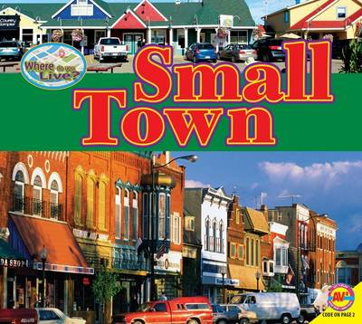 Small Town by Pamela McDowell
