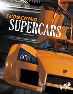 Scorching Supercars by Steve Goldsworthy