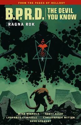 B.P.R.D.: The Devil You Know Volume 3 - Ragna Rok by Mike Mignola