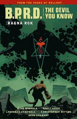B.P.R.D.: The Devil You Know Volume 3 - Ragna Rok by Mike Mignola