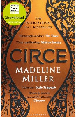Circe: The No. 1 Bestseller from the author of The Song of Achilles by Madeline Miller