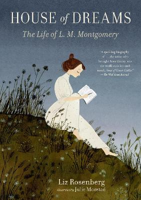 House of Dreams: The Life of L. M. Montgomery book