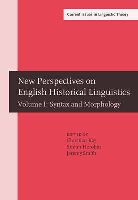 New Perspectives on English Historical Linguistics by Christian Kay
