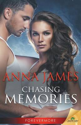 Chasing Memories by Anna James