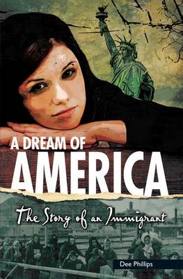 A Dream of America by Dee Phillips