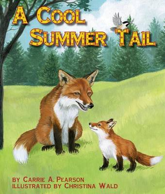 A Cool Summer Tail by Carrie A Pearson